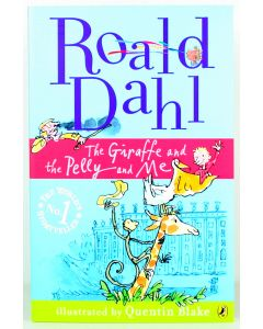 ROALD DAHL classic THE GIRAFFE, THE PELLY AND ME paperback pb story book - NEW!